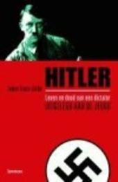 Hitler : leven en dood van een dictator