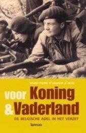 Voor koning en vaderland : de Belgische adel in het verzet