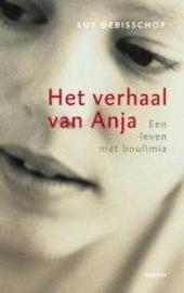 Het verhaal van Anja : een leven met boulimia