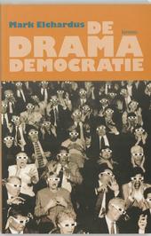 De dramademocratie