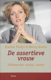 De assertieve vrouw : zelfbewuster, stouter, sterker