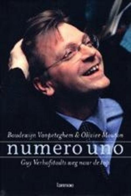 Numero uno : Guy Verhofstadts weg naar de top