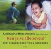 Ken je ze alle zeven ? : een geloofsboek voor kinderen