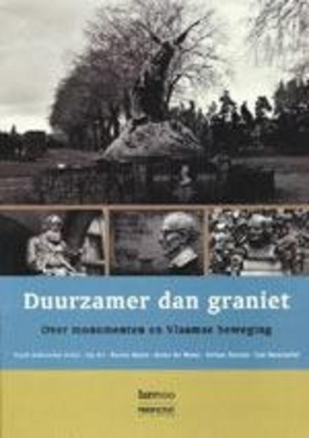 Duurzamer dan graniet : over monumenten en Vlaamse beweging