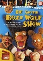 De grote boze wolf show : 10 beestig leuke afleveringen uit de bekende tv-serie