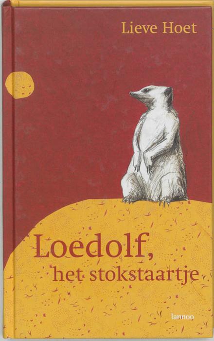 Loedolf, het stokstaartje