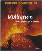 Vulkanen aan kinderen verteld