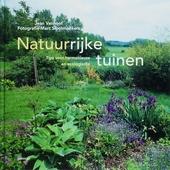 Natuurrijke tuinen : tips voor harmonieuze en ecologische tuinen