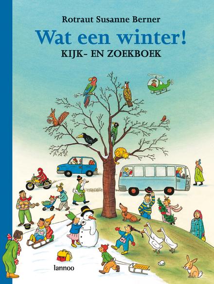 Wat een winter ! : kijk- en zoekboek