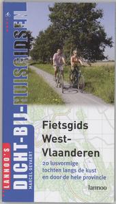 Fietsgids West-Vlaanderen : 20 lusvormige tochten langs de kust en door heel de povincie