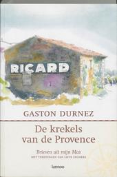 De krekels van de Provence : brieven uit mijn Mas