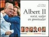 Albert II : vorst, vader en grootvader
