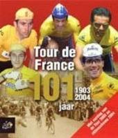 Tour de France 101 jaar 1903-2004