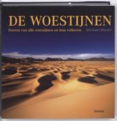 De woestijnen : portret van alle woestijnen en hun volkeren