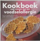 Kookboek voor mensen met een voedselallergie : trucs en recepten voor een leven zonder eieren, soja, arachide ...