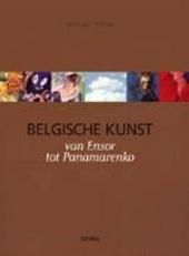 Belgische kunst van Ensor tot Panamarenko