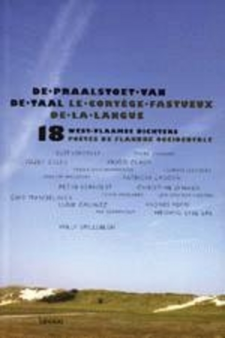 De praalstoet van de taal : 18 West-Vlaamse dichters