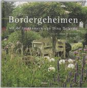 Bordergeheimen : uit de tuinkamers van Dina Deferme
