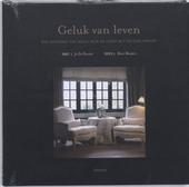 Geluk van leven : hoe Geoffroy Van Hulle leven en huis met plezier inricht