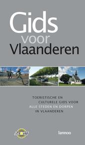 Gids voor Vlaanderen : toeristische en culturele gids voor alle steden en dorpen in Vlaanderen