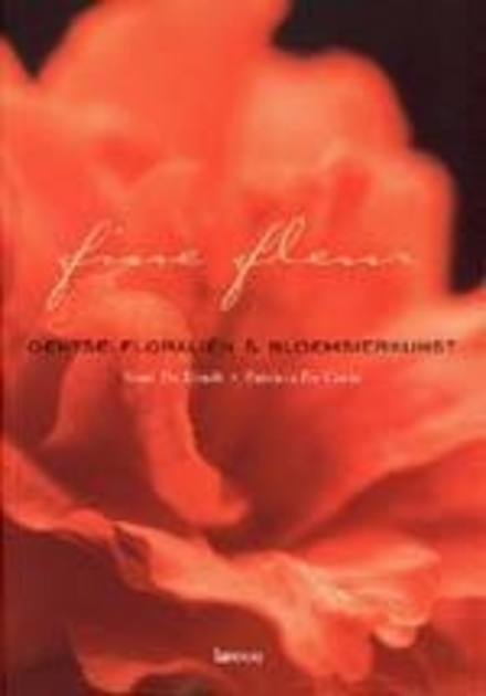 Fine fleur : Gentse Floraliën en bloemsierkunst
