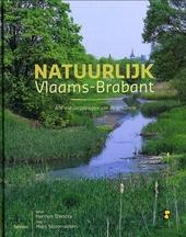 Natuurlijk Vlaams-Brabant : alle natuurgebieden van de provincie