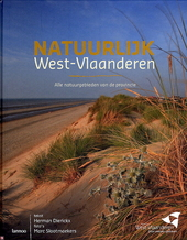 Natuurlijk West-Vlaanderen : alle natuurgebieden van de provincie