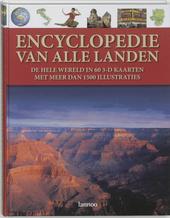 Encyclopedie van alle landen : de hele wereld in 60 3-D kaarten met meer dan 1500 illustraties