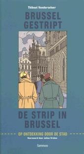 Brussel gestript, de strip in Brussel : op ontdekking door de stad