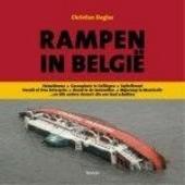 Rampen in België : Heizeldrama, gasexplosie in Gellingen, Switelbrand, Herald of Free Enterprise, brand in de Innov...