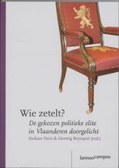 Wie zetelt? : de gekozen politieke elite in Vlaanderen doorgelicht