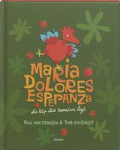 Maria Dolores Esperanza : de kip die tomaten legt