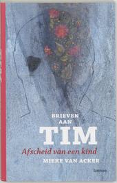 Brieven aan Tim : afscheid van een kind