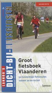 Groot fietsboek Vlaanderen : 50 lusvormige fietsroutes tussen 20 en 60 km