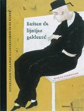 Buiten de lijntjes gekleurd : uitgelezen Vlaamse illustratoren in de kijker