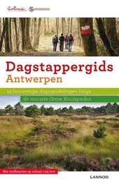 Antwerpen : 12 lusvormige dagwandelingen langs de mooiste Grote Routepaden. 2