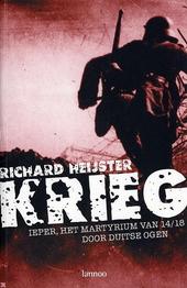 Krieg : Ieper, het martyrium van 14 /18 door Duitse ogen