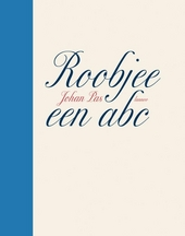 Roobjee, een abc