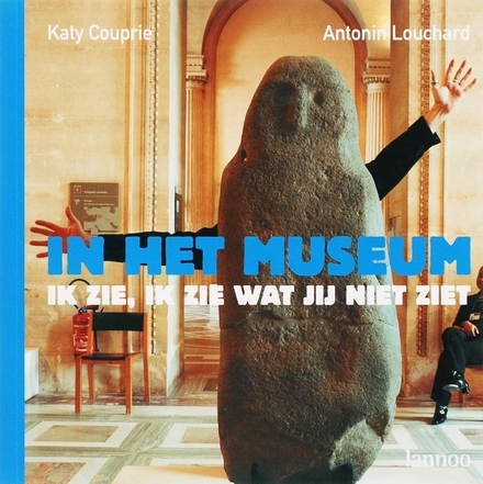 In het museum : ik zie, ik zie wat jij niet ziet