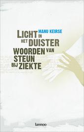 Licht in het duister : woorden van steun bij ziekte