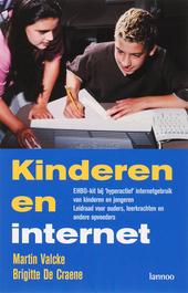 Kinderen en internet : EHBO-kit bij hyperactief internetgebruik van kinderen en jongeren : leidraad voor ouders, le...