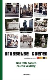 Brusselse toeren : tien toffe toeren en een veldslag