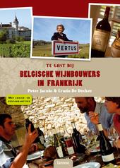 Te gast bij Belgische wijnbouwers in Frankrijk