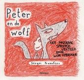 Peter en de wolf : een muzikaal sprookje