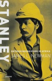 Stanley : ontdekkingsreiziger in Afrika