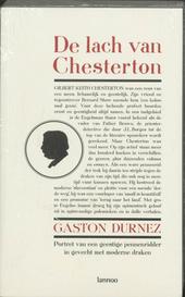 De lach van Chesterton : portret van een geestige pennenridder in gevecht met moderne draken