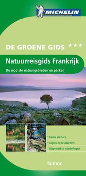 Natuurreisgids Frankrijk : de mooiste natuurgebieden en parken