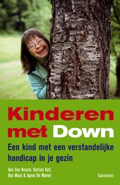 Kinderen met Down : een kind met een verstandelijke handicap in je gezin