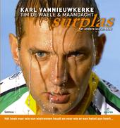 Surplas : het andere wielerboek : hét boek voor wie van wielrennen houdt en voor wie er een hekel aan heeft...