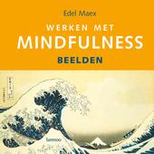 Werken met mindfulness : beelden